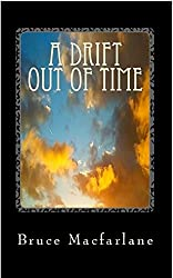 A Drift Out of Time (The Time Travel Diaries of James Urquhart and Elizabeth Bicester Book 2)