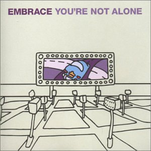 You're Not Alone - CD1 by Embrace