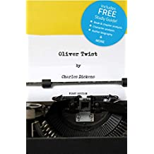 Oliver Twist (Annotated) - including Book Study Guide!