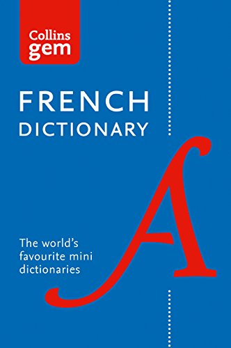 Collins French Dictionary Gem Edition: 40,000 words and phrases in a mini format (Collins Gem) por Collins Dictionaries
