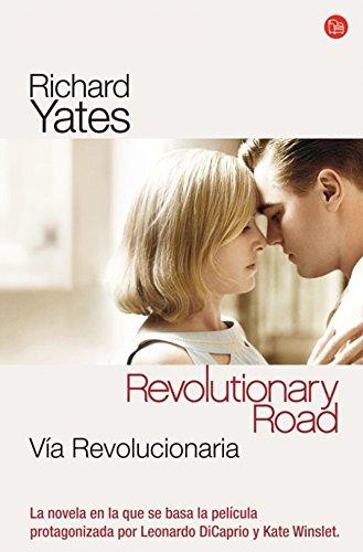 Via revolucionaria/ Revolutionary Road par RICHARD YATES