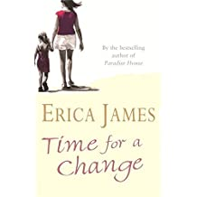 Time for a Change by Erica James (2004-06-01)