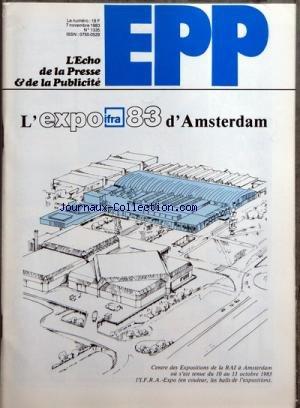 ECHO DE LA PRESSE ET DE LA PUBLICITE (L') [No 1335] du 07/11/1983 - SOMMAIRE - PRESSE - COLETTE - ECHOS PRESSE - PROPOS DU LUNDI - INTERNATIONAL PRESSE - L'ECHO DE L'IMPRIMERIE - PROMOTION DES EDITEURS - PARUTION DE CONTACT INFO - EDITION LYONNAISE DE FRANCE-SOIR - LANCEMENT PROCHAIN DU TRIMESTRIEL CUISINES ET BAINS MAGAZINE - NOUVEAU BRASSARD DE PRESSE POUR 1984 - AUDIOVISUEL - LA TELEDISTRIBUTION PAR CABLES - MICHELE COTTA SCEPTIQUE A PROPOS DU CABLE - VA-ET-VIENT AUDIOVISUEL - ECHOS AUDIOVIS