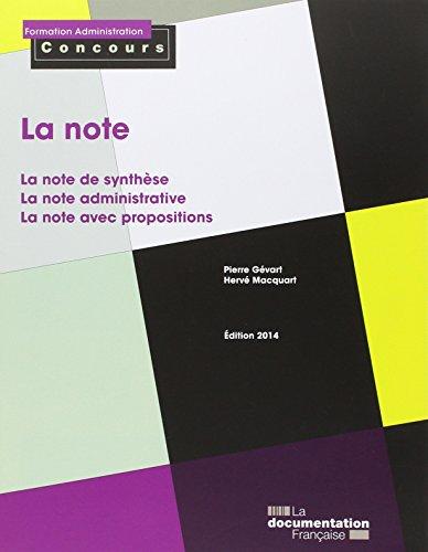 La Note : La note de synthèse, la note administrative, la note avec propositions