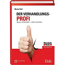 Der Verhandlungs-Profi: Besser verhandeln - mehr erreichen (WirtschaftsWoche-Sachbuch)