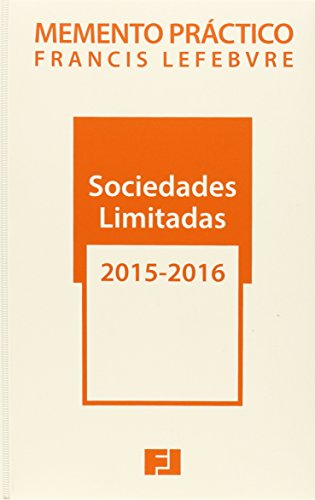 Memento Practico Sociedades Limitadas 2015-2016 (Mementos Practicos) por Francis Lefebvre