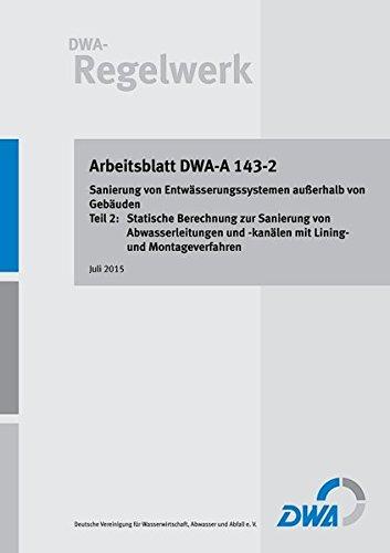 Arbeitsblatt DWA-A 143-2 Sanierung von Entwässerungssystemen ...