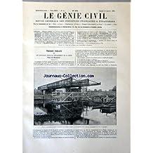 GENIE CIVIL (LE) [No 605] du 13/01/1894 - TRAVAUX PUBLICS PAR TAINTURIER -CHIMIE INDUSTRIELLE PAR MAMY -LES COMPTES DE L'EXPOSITION DE CHICAGO PAR DE BATZ -MECANIQUE / LES TUNNELS DE L'HUSDON - LES ASCENSEUR DE WEEHAWKEN PAR JANNETTAZ -CHEMINS DE FER PAR LAVERGNE -ELECTRICITE PAR BETHUYS -MACHINERIE THEATRALE PAR GAHERY -LA LUTTE DES CLASSES -LES 1ERS PONTS EN ACIER PAR DE SERRES -LA SOUDURE ELECTRIQUE DES RAILS PAR FORIS -LES LEVURES ET LA FABRICATION DU CIDRE PAR HENRIVAUX -