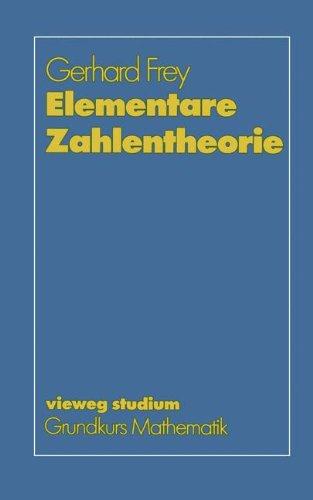 Elementare Zahlentheorie (vieweg studium; Grundkurs Mathematik) (German Edition)