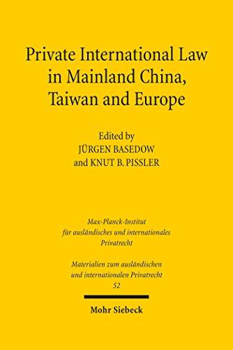 Private International Law in Mainland China, Taiwan and Europe (Materialien zum ausländischen und internationalen Privatrecht)