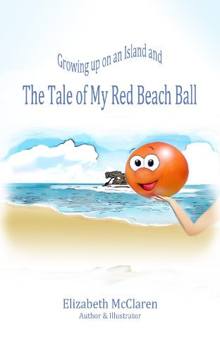 and and The Tale of My Red Beach Ball (English Edition) ()