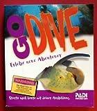 PADI Go Dive. Open Water Diver Manual. Erlebe neue Abenteuer. Starte noch heute mit deiner Ausbildung.