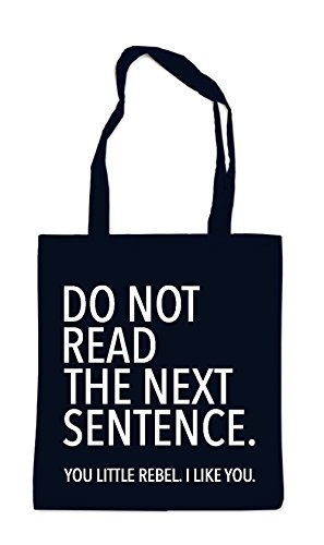 Do Not Read The Next Sentence Sac Noir