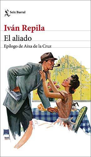 El aliado: Epílogo de Aixa de la Cruz (Biblioteca Breve)