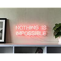Nothing Is Impossible Custom Dimmable LED Neon Signs for Wall Decor (Customizable Options: Color, Size, Wall Mounted, Desktop Type, Hanging in a Window/Ceiling,Electrical/Battery Powered)