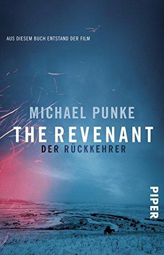 Preisvergleich Produktbild The Revenant – Der Rückkehrer: Roman zum Film