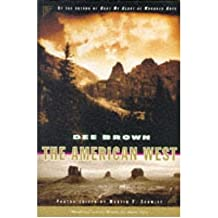 [{ American West By Brown, Dee ( Author ) Nov - 01- 1995 ( Paperback ) } ]