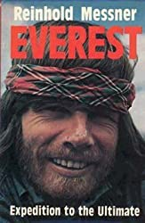 Everest: Expedition to the Ultimate by Reinhold Messner (1979-05-06)