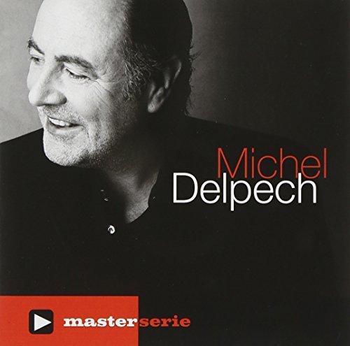 Master Serie by MICHEL DELPECH (2010-06-14)