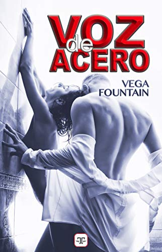 Voz de acero de Vega Fountain