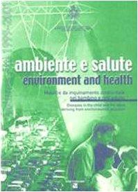 ambiente e salute. malattie da inquinamento ambientale nel bambino e nell'adulto