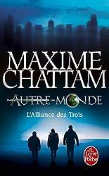 L'Alliance des Trois (Autre-monde tome 1)