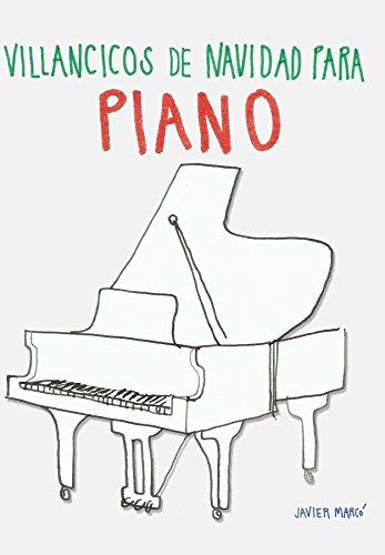 Villancicos de Navidad para Piano eBook: Javier Marcó: Amazon.es: Tienda Kindle