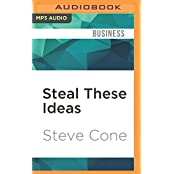 STEAL THESE IDEAS            M