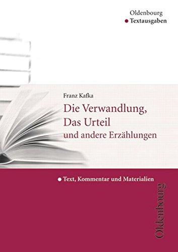 Die Verwandlung, Das Urteil und andere Erzahlungen por Franz Kafka