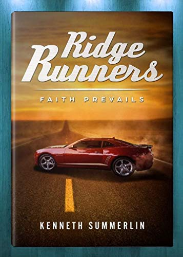 Ridge Runners: Faith prevails (English Edition)