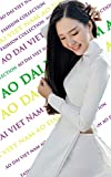 Collection of Vietnamese women's ao dai and lotus flower (English Edition)