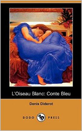 L'oiseau blanc conte bleu : édition illustré (French Edition)