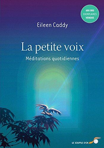 La petite voix : Méditations quotidiennes par Eileen Caddy