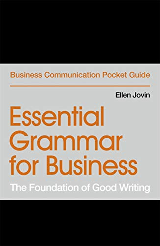 Essential Grammar for Business: The Foundation of Good Writing ...
