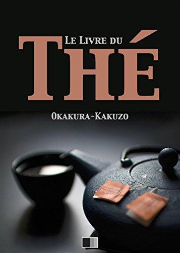 Le livre du Thé par Okakura Kakuzo