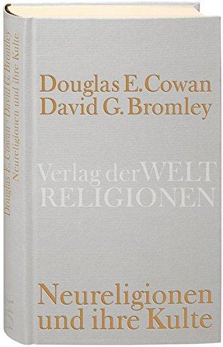 Neureligionen und ihre Kulte