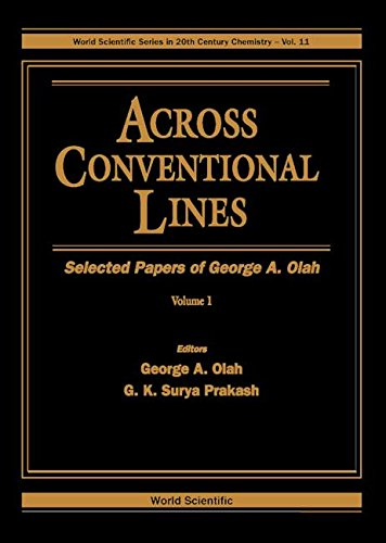Across Conventional Lines: Selected Papers of George A. Olah