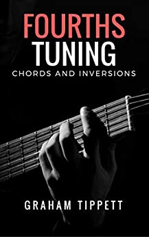Fourths Tuning: Chords and Inversions (English Edition) de [Tippett, Graham]