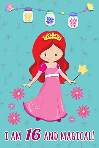 I Am 16 and Magical: Beautiful Princess Gift Journal For 16 Years Old Girls ~ Lined Birthday Notebook (Girl Fox Dress Up)
