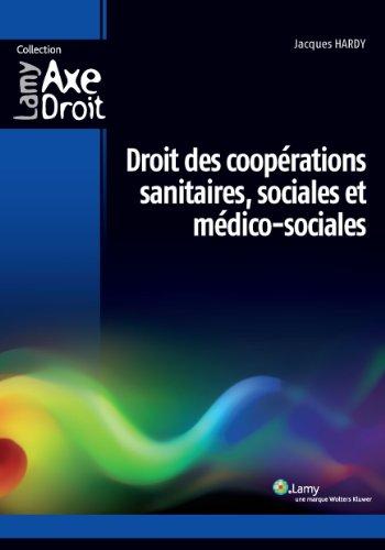 Droit des coopérations sanitaires, sociales et médico-sociales