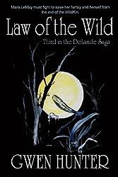 Law Of The Wild (Delande Saga Book 3)