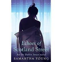 Echoes of Scotland Street (On Dublin Street Book 5)