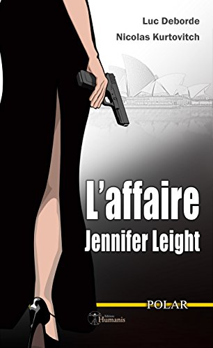 L'affaire Jennifer Leight par [Kurtovitch, Nicolas, Deborde, Luc]