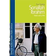 Sonallah Ibrahim (Edinburgh Studies in Modern Arabic Literature)