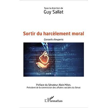 Sortir du harcèlement moral: Conseils d'experts