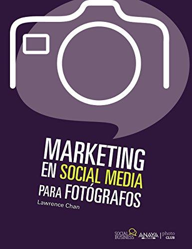 Marketing social media para fotógrafos por Lawrence Chan