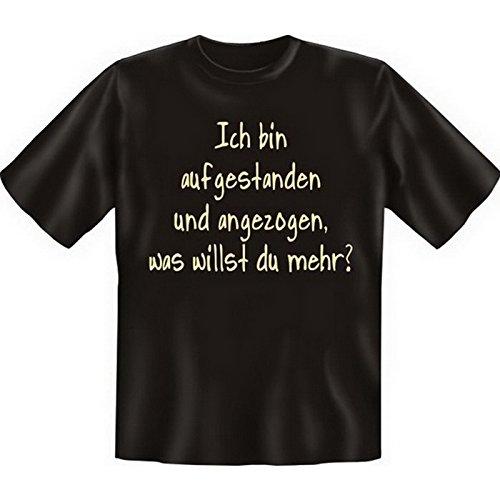 Witziges Fun-shirt - Tshirt als Geschenk mit Minishirt - Schwarz - Ich bin aufgestanden Schwarz