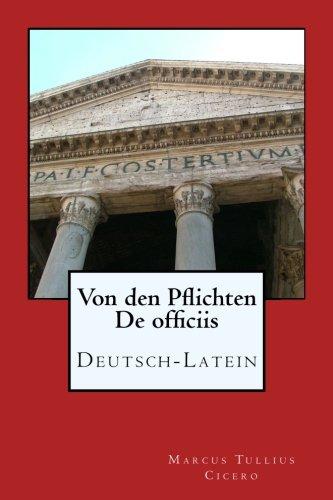 Von den Pflichten - De officiis: Deutsch - Latein