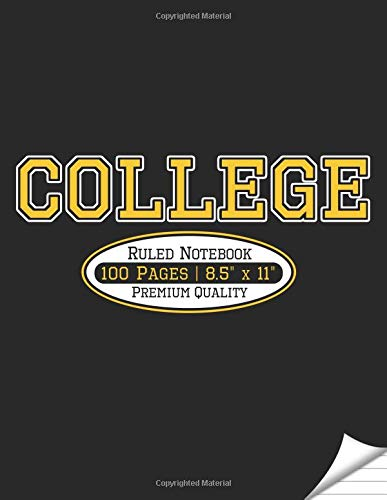 College Ruled Notebook: Black and Gold school colors: Large format, blank notebook for college students