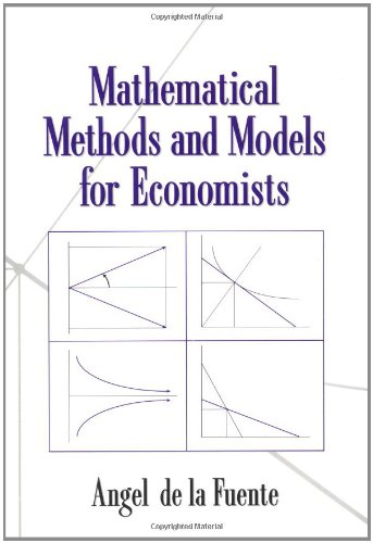 Mathematical Methods and Models for Economists Paperback